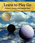 Learn To Play Go, Vol. I
